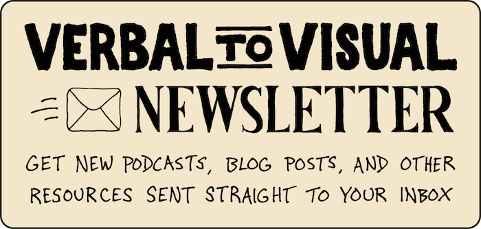 The Verbal To VIsual Newsletter