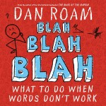 The Graphic Recorder - Visual Note Taking Resources - Books That I Recommend - Dan Roam Blah Blah Blah