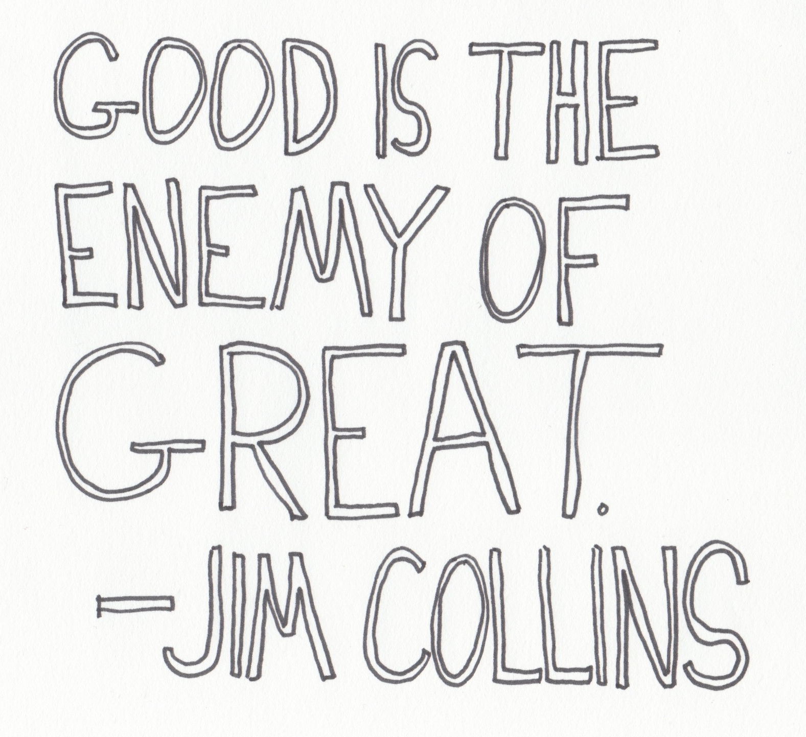 Good To Great Quotes | Handwritten Quotes 1 The Graphic Recorder