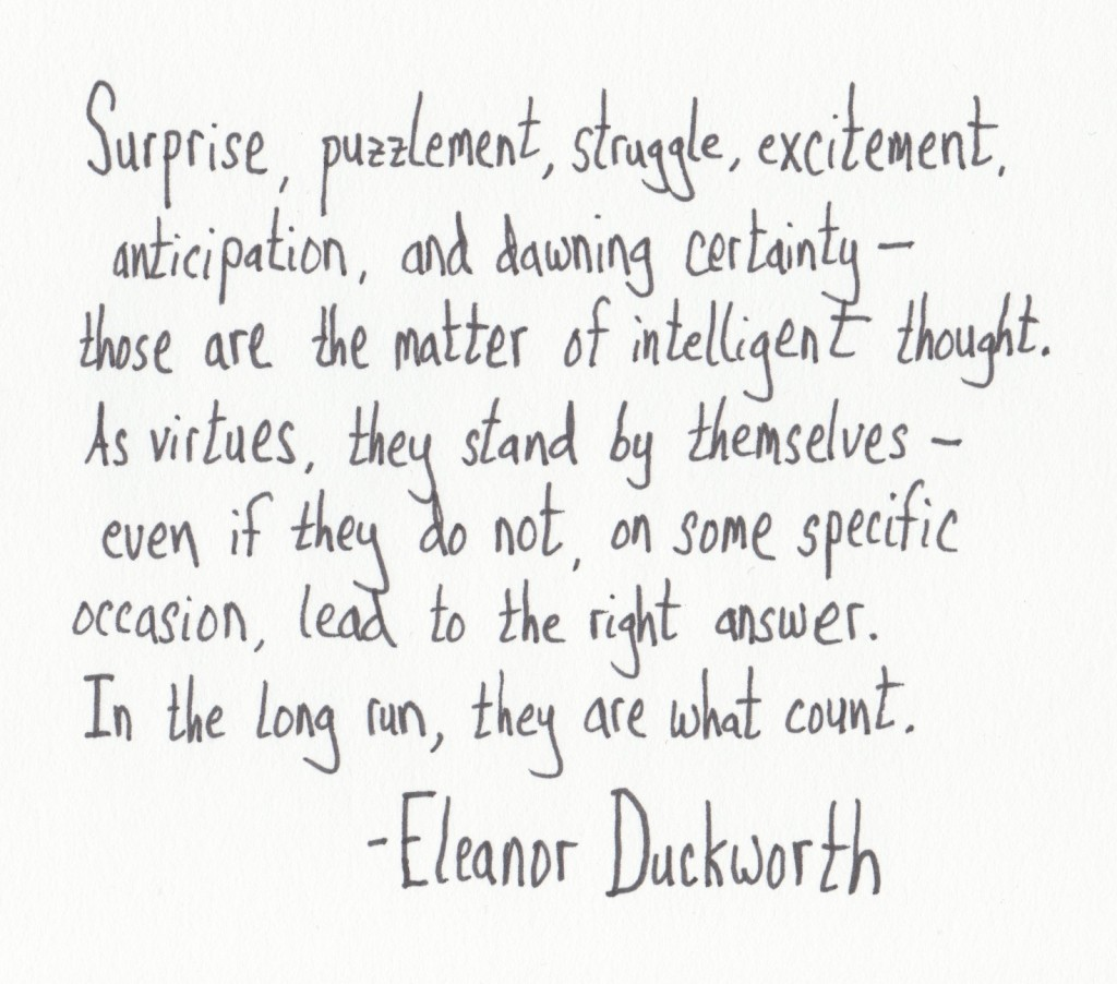 The Graphic Recorder - Handwritten Quotes - Eleanor Duckworth - The Matter of Intelligent Thought
