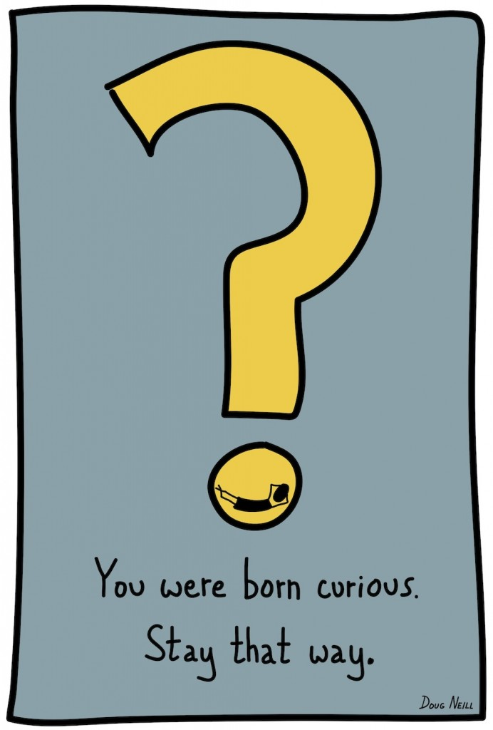 The Graphic Recorder - Doug Neill - Stay Curious - you were born curious - stay that way - stick figure sketches