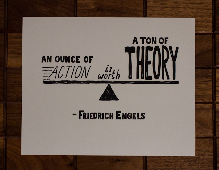 An Ounce of Action Is Worth A Ton Of Theory - Doug Neill Illustration - Friedrich Engels