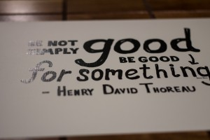 Be Not Simply Good Print - Be Good For Something Detail 2 - Henry David Thoreau - Handwritten Quote - Doug Neill Illustration