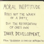 The Graphic Recorder - Doug Neill - Handwritten Quotes - Moral ineptitude risks not the wrath of a diety, but the retardation of one's own inner development. - Huston Smith & Philip Novak