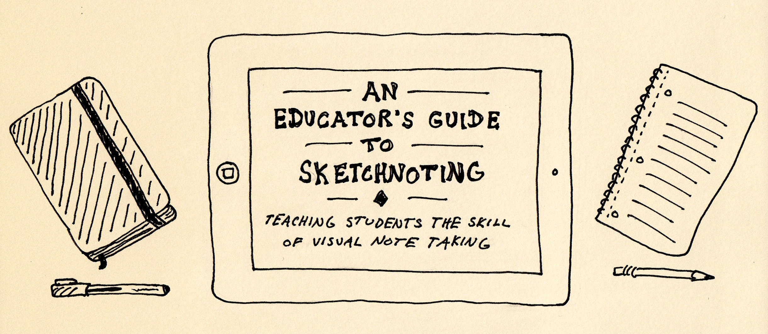 An Educator's Guide to Sketchnoting