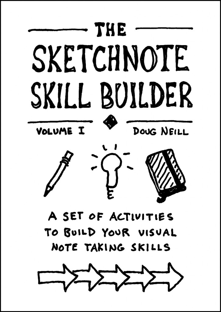 Sketchnote Skill Builder Cover 3 - Doug Neill - The Graphic Recorder