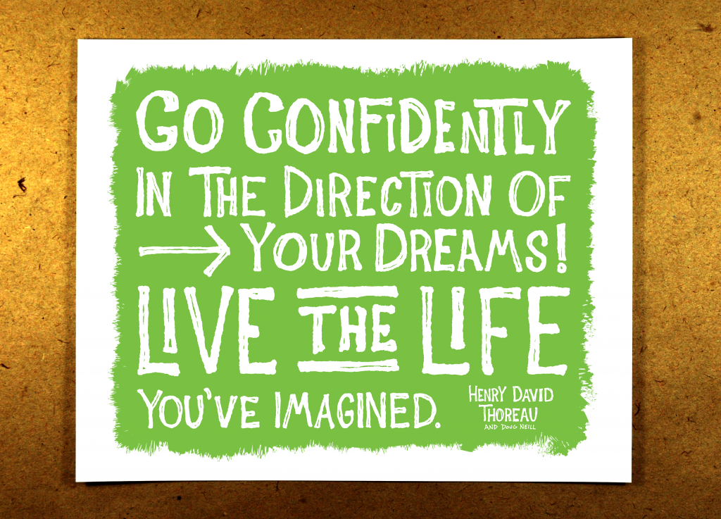 Go Confidently in the Direction of Your Dreams - live the life you've imagined - green - illustration - sketchnote - doug neill