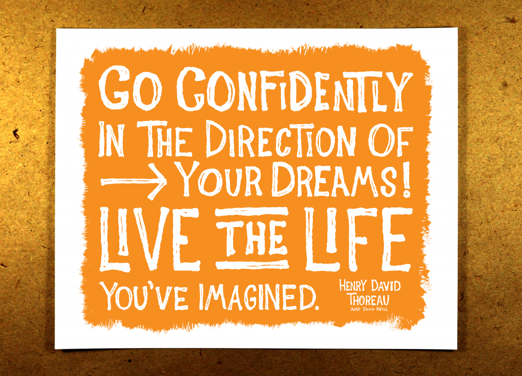 Go Confidently in the Direction of Your Dreams - live the life you've imagined - orange - illustration - sketchnote - doug neill