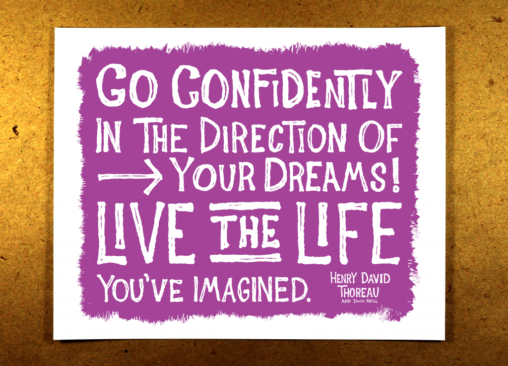 Go Confidently in the Direction of Your Dreams - live the life you've imagined - purple - illustration - sketchnote - doug neill