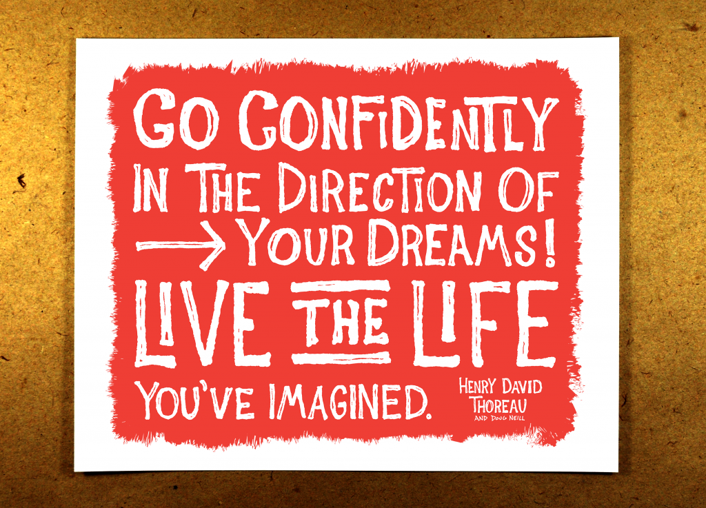 Go Confidently in the Direction of Your Dreams - live the life you've imagined - red - illustration - sketchnote - doug neill