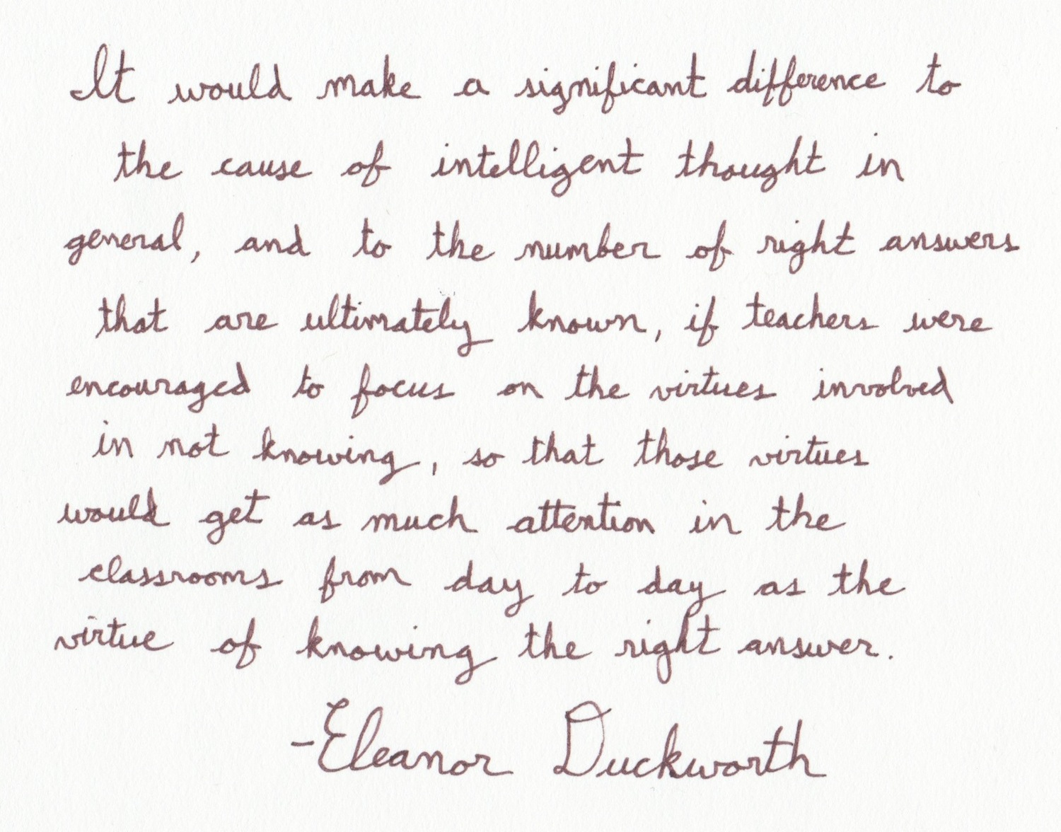 The Graphic Recorder - Handwritten Quotes - Eleanor Duckworth - The Cause of Intelligent Thought