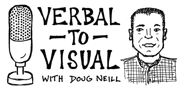 Verbal To Visual Podcast Doug Neill